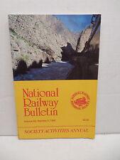 National Railway Historical Society Bulletin Society Activities Annual 1998