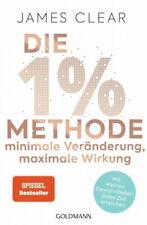 Die 1%-Methode - Minimale Veränderung, maximale Wirkung|James Clear|Deutsch