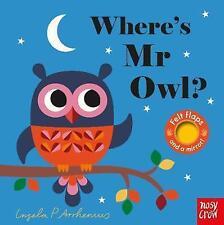 Where's Mr Owl? by Ingela Arrhenius (Board book, 2017) - tactile- felt flaps