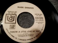 Mark Dinning Throw A Little Love My Way 45 Dissatisfied Man UA Promo