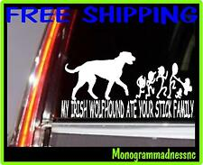 MY IRISH WOLFHOUND ATE YOUR STICK FAMILY VINYL DECAL STICKER CAR TRUCK
