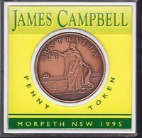1995 James Campbell penny token Morpeth NSW Australia General Stores I-311