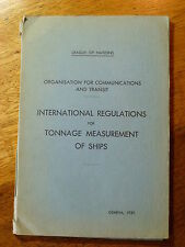 International Regulations for Tonnage Measurement Ships - League of Nations 1939