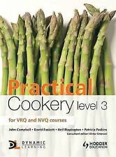 Practical Cookery Level 3, Campbell, John, Paskins, Patricia, Rippington, Neil,