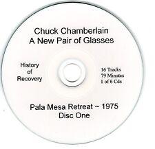 CHUCK CHAMBERLAIN New Glasses 6 CD Set + BONUS CD Alcoholics Anonymous Alanon