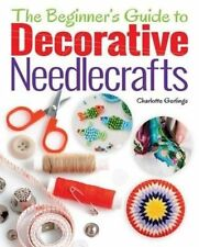 Beginners Guide to Decorative Needlecrafts, Charlotte Gerlings, New Book
