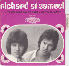 SP 45 TOURS RICHARD ET SAMUEL UN TRAIN POUR NULLE PART BONGO BOX 306 BIEM