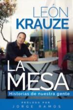 La Mesa : Historias de Nuestra Gente by Leon Rodrigo Krauze (2016, Paperback)