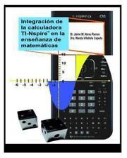 Integracion de La Calculadora Ti-Nspire En La Ensenanza de Matematicas: Activida