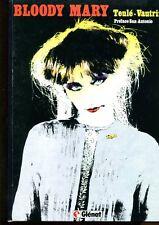 BD BLOODY MARY TEULE VAUTRIN préface SAN ANTONIO 1984