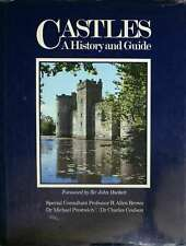 Castles: A History and Guide, Sir John Hackett,R Allen  Brown, Very Good Book
