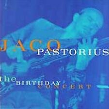 The Birthday Concert by Jaco Pastorius (CD, Sep-2003, Warner Bros.)