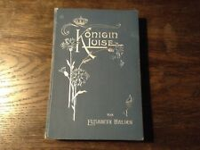 Altes Buch Königin Luise von Elisabeth Halden   #1213