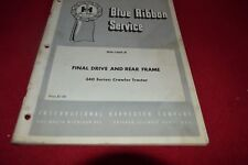 International Harvester 340 Crawler Tractor Final Drive Shop Manual BWPA