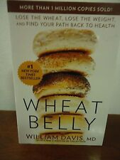 ^Wheat Belly Book By William Davis, MD Lose the Wheat, Lose the Weight