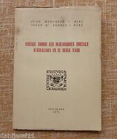 Assaig sobre les obligarquies socials d´igualada en el segle XVIII/ 1970/ Josep