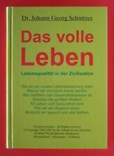 Das volle Leben, Dr. Johann Georg Schnitzer