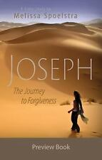 Joseph - Women's Bible Study Preview Book : The Journey to Forgiveness by...