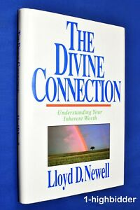 SIGNED The Divine Connection 1st Ed HCDJ Hardcover Lloyd D Newell Mormon LDS