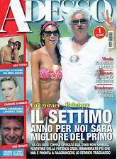 Adesso.Elisabetta Gregoraci & Flavio Briatore,Denny Mendez,Charlene Wittstock,ii