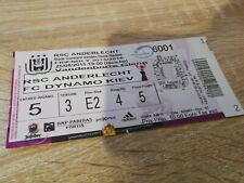 Ticket  Anderlecht Dynamo Kiev Amical Belgique 2015