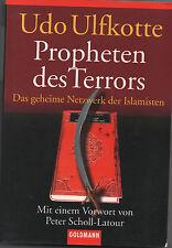 PROPHETEN DES TERRORS - Das geheime Netzwerk der Islamisten - Udo Ulfkotte BUCH