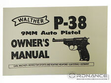 Walther P-38 9mm Auto Pistol Owner's Manual (Reprint)