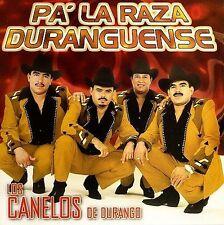 Los Canelos De Durango : PaLa Raza Duranguense CD