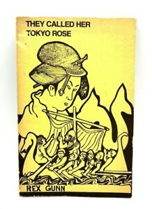 They Called Her Tokyo Rose by Rex B. Gunn  Signed (English) Paperback Book