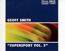 CD GEOFF SMITH supersport vol 3 EX+  (B1129)