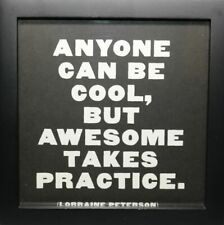 """Quotable Framed Prints """"Awesome Takes Practice"""" Inspirational Gift Frame Fr229"""