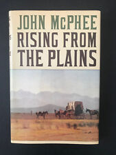 Rising From The Plains, by John McPhee -1986 -Signed, 1st Ed, 2nd Prtg. H/C Book