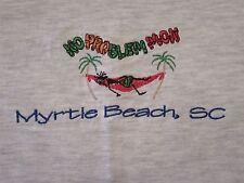 No Problem Mon MYRTLE BEACH, SC Vacation Tourist T Shirt Size M