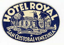 ANCIENNE ÉTIQUETTE VALISE HOTEL ROYAL - SAN CRISTOBAL , OLD LUGGAGE LABEL