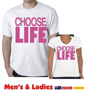 Choose life t-shirt Men's Ladies Retro 80's party Funny Pink ink  White tshirts