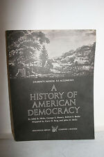 Student's Manual To Accompany A History of American Democracy.  Hicks Mowry
