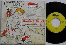 MONDIAL BILLES SUR SABLE 87 (45 Tours) PATISSERIES COLIBRI