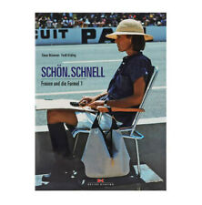 Livre ''Schön . Schnell - Frauen und die Formel 1'' - ed. Delius Klasing verlag