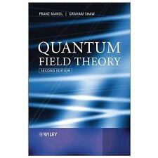 Quantum Field Theory: By Mandl, Franz, Shaw, Graham