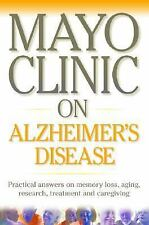 Mayo Clinic on Alzheimer's Disease : Practical Answers on Memory Loss,-ExLibrary