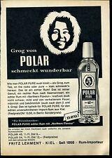 Polar Pure--Grog von Polar Pure schmeckt wunderbar --Werbung von 1965