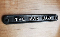 'THE MAN CAVE' DOOR SIGN SHED GARAGE VINTAGE SOLID CAST METAL DAD GIFT HUMO-01bl