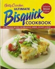 Betty Crocker Ultimate Bisquick Cookbook : 323 Delicious Recipes for...