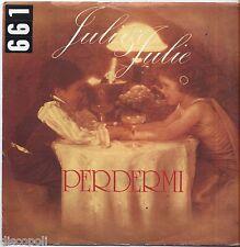 "JULI & JULIE - Perdermi - VINYL 7"" 45 LP 1979 VG+/VG- CONDITION"