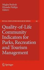 Quality-of-Life Community Indicators for Parks, Recreation and Tourism Managemen