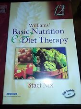 Williams' Basic Nutrition & Diet Therapy, Staci Nix 12TH EDITION, 2004 Paperback