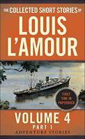 Collected Short Stories Of Louis L'amour, Volume 4, Part 1,the, L'amour Lo MINT