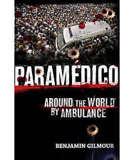 Paramedico: Adventures by Ambulance (Large Paperback) LIKE NEW, FREE SHIPPING