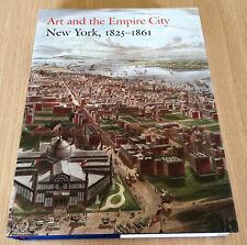 ART AND THE EMPIRE CITY - New York 1825 to 1861 - Exhibition Art - HCDJ Book