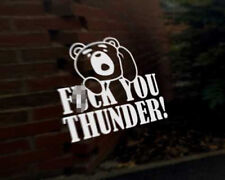 F*CK YOU THUNDER TED car vinyl decal vehicle bike graphic bumper sticker